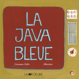 La Java Bleue Albertine Zullo Littérature jeunesse
