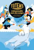totems (t. 5). l'abominable ours des neiges