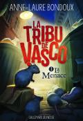 la tribu de vasco (t. 1). la menace
