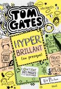 Tom Gates. Hyper brillant (ou presque)