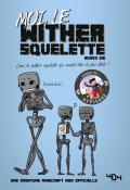 Moi, le wither squelette-books kid-gaudard-livre jeunesse
