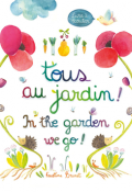 Tous au jardin = In the garden we go !-brunet-livre jeunesse