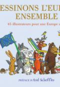 Dessinon l'Europe ensemble - Gallimard - Europe - livre jeunesse