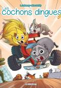 Les cochons dingues (T. 2)-Dufreney-Miss Prickly-Livre jeunesse