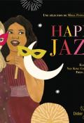 Happy jazz - Carl Norac - Ilya Green - Livre jeunesse