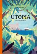 Utopia - Thomas More - Simon Bailly - Livre jeunesse