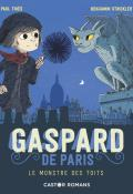 Gaspard de Paris. Le monstre des toits - Thies - Strickler - Livre jeunesse