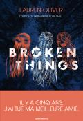 Broken Things - Lauren Oliver - Livre jeunesse