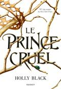 Le prince cruel - Holly Black - Livre jeunesse