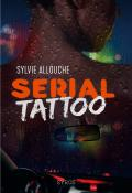 Serial Tattoo - Allouche-livre jeunesse