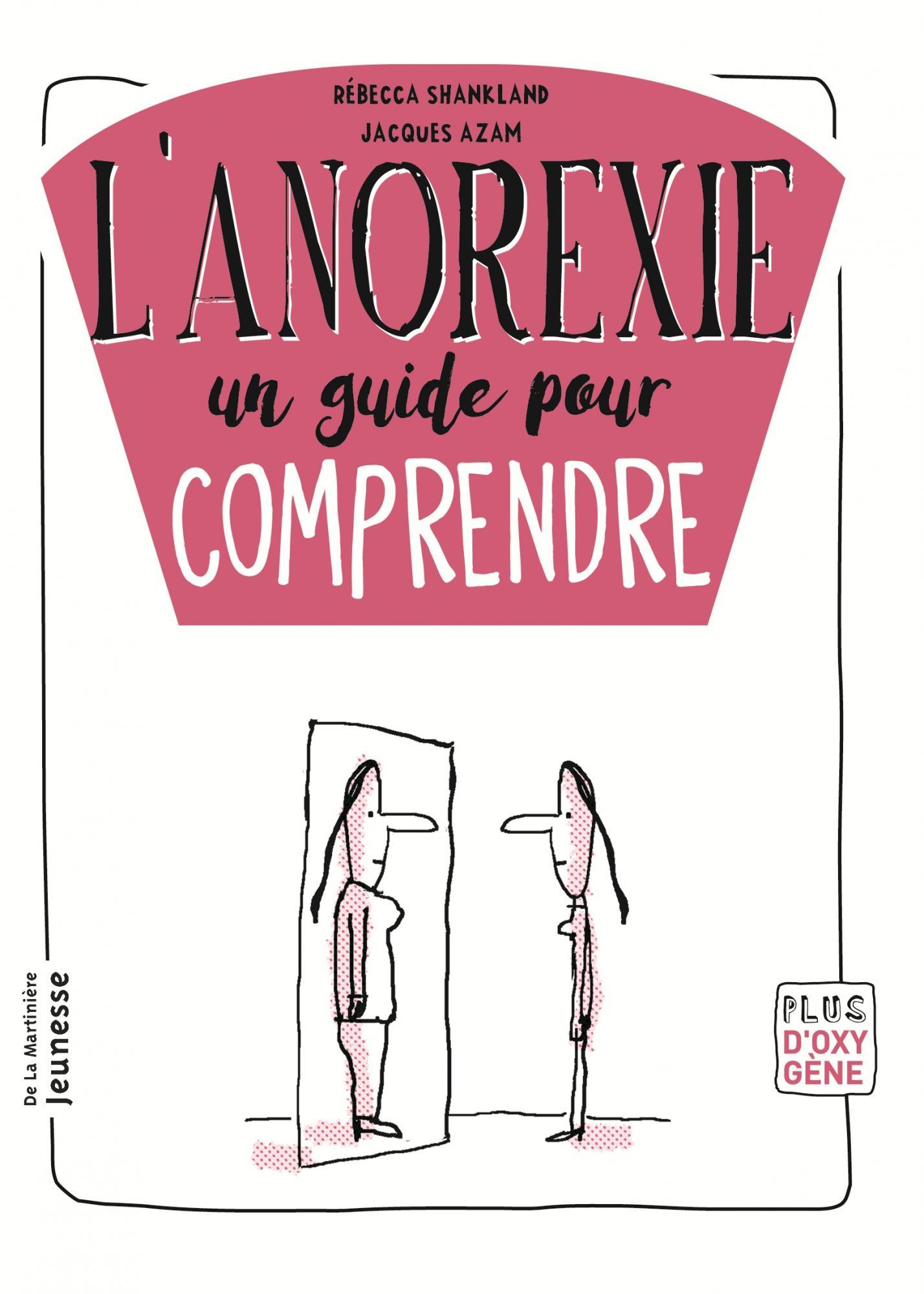 05a16639f336 L anorexie   un guide pour comprendre   Ricochet