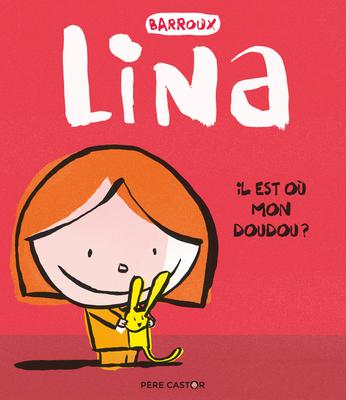 Coloriage Princesse Lina.Lina Il Est Ou Mon Doudou