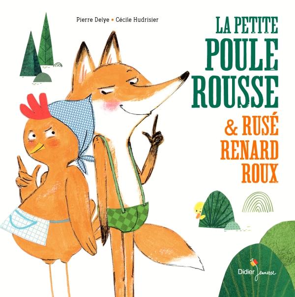 La Petite Poule Rousse Rusé Renard Roux Ricochet