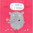 Une aventure de Jean l'éléphant : Le virus de l'amour