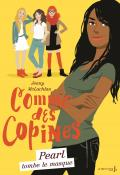 comme des copines (t.4). pearl tombe le masque