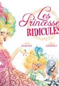 les princesses ridicules