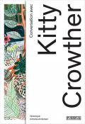 "Couverture de ""Conversation avec Kitty Crowther"""