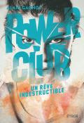 power club (t. 3). un rêve indestructible