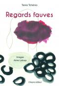Regards fauves-tchenio-leloup-livre jeunesse