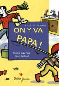 On y va papa !-gay-para-saillard-livre jeunesse