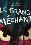 le grand mechant-guigue-méhée-livre jeunesse