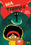 Mia contre le monstre terrible - Shireen - Livre jeunesse