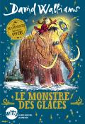 Le monstre des glaces- David Walliams - Tony Ross - Livre jeunesse