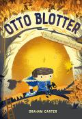 Otto Blotter : ornithologue-explorateur - Graham Carter - Livre jeunesse