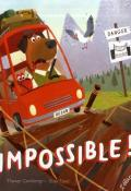 Impossible ! - Tracey Corderoy - Tony Neal - Livre jeunesse