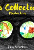 La collection - Marjolaine Leray - Livre jeunesse