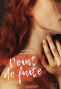 Point de fuite, Marie Colot, Nancy Guilbert, livre jeunesse, roman ado
